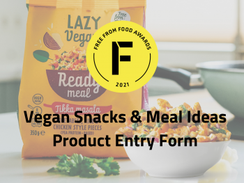 Vegan, freefrom food awards, entry form