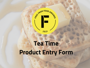 tea time, freefrom food awards, entry form