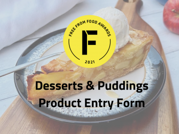 desserts, puddings, entry form, freefrom food awards