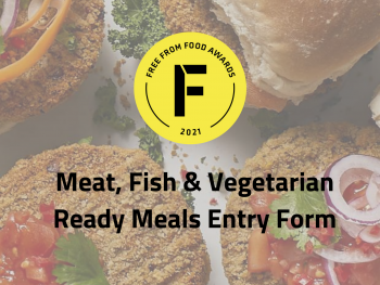 ready meals, entry form, freefrom food awards, 2021